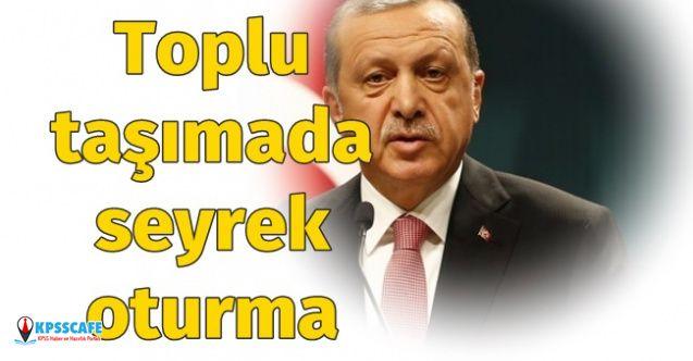 Cumhurbaşkanı Erdoğan Açıkladı: Toplu taşıma araçlarında nasıl oturulacak?