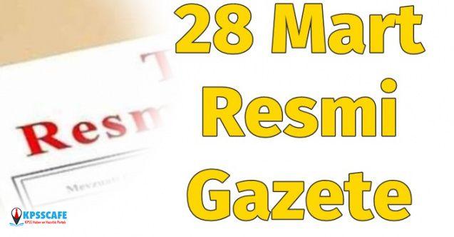28 Mart 2020 Resmi Gazete Yayınlandı