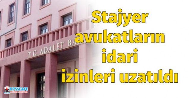 Adalet Bakanlığı Stajyer Avukatların İdari İzinleri Uzatıldı
