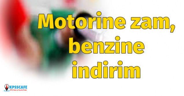 EPGİS Duyurdu: Motorine Zam, Benzine İndirim!