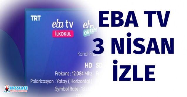 EBA TV 3 Nisan 2020 Cuma İzle! EBA TV 3 Nisan Ders Programı Nedir?