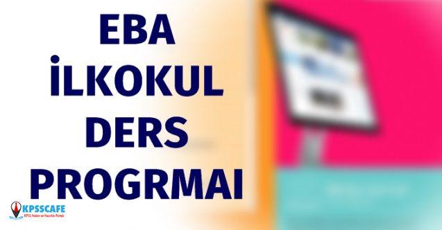 EBA 6 Nisan 2020 İlkokul Ders Programı Nedir?