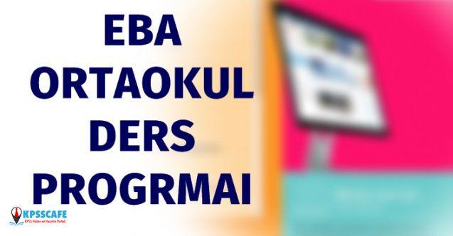 EBA 6 Nisan 2020 Ortaokul Ders Programı Nedir?