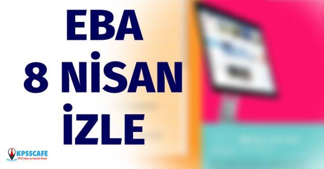 EBA TV 8 Nisan 2020 Çarşamba İzle! İlkokul, Ortaokul ve Lise İzle