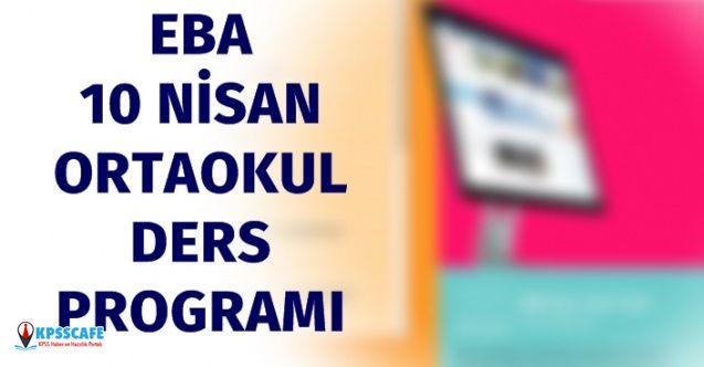 EBA 10 Nisan 2020 Ortaokul Ders Programı Nedir?
