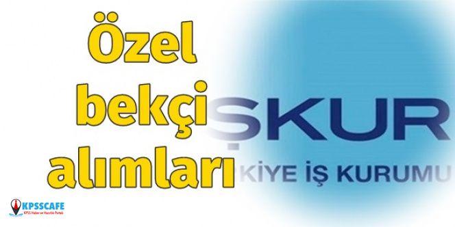İşkur'dan Özel Bekçi Alımı İlanları Yayınlandı