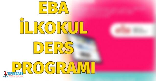EBA 13 Nisan 2020 Pazartesi İlkokul Ders Programı Nedir?