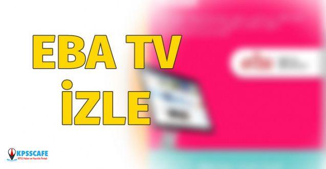 EBA TV 13 Nisan 2020 Pazartesi İzle