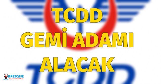 TCDD Gemi Adamı Alımı Yapacak