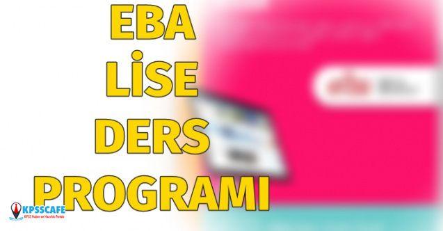 EBA 16 Nisan 2020 Lise Ders Programı Nedir? EBA lise ders programı!