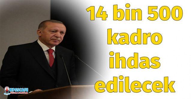 Başkan Erdoğan Açıkladı: 14 Bin 500 İşçi ve Personel Kadrosu İhdas Edilecek