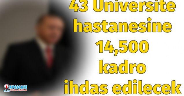 Erdoğan Açıkladı: 43 Üniversite Hastanesine 14 Bin 500 Kadro Verilecek