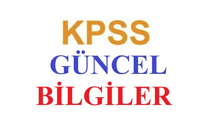 2020 KPSS Çıkabilecek güncel bilgiler soruları