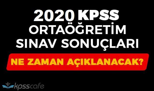 2020 KPSS Ortaöğretim Sonuçları Erken Açıklanır mı ?