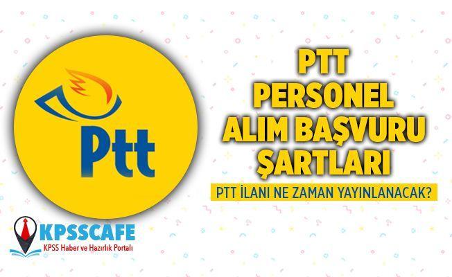 2021 PTT Personel Alımı Ne Zaman ?