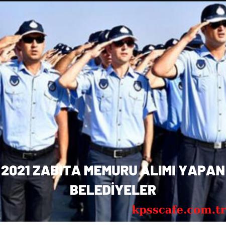 2021 Zabıta Memuru Alımı Yapan Belediyeler