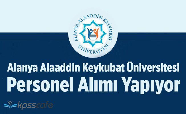 Alanya Alaaddin Keykubat Üniversitesi 15 Personel Alımı Yapıyor ( Mühendis, Tekniker, Teknisyen )