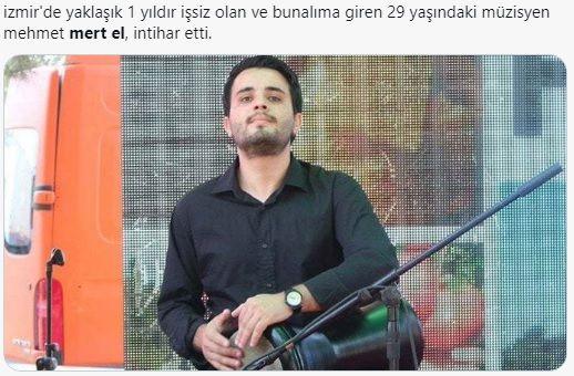 İşsiz Genç Müzisyen Mehmet Mert El İntihar Etti!