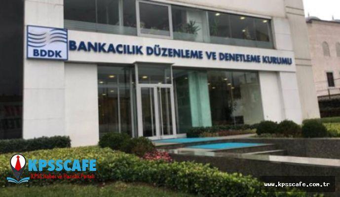 Bankacılık Düzenleme Ve Denetleme Kurulu ( BDDK ) 120 Uzman Yardımcısı Alımı Yapacak