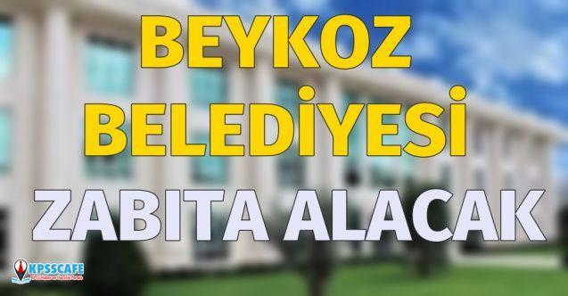 İstanbul Beykoz Belediyesi KPSS 70 Taban Puan Şartıyla 55 Zabıta Memuru Alımı Yapacak