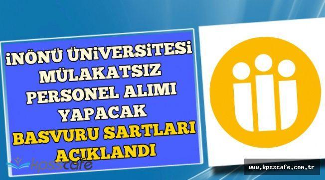 Malatya İnönü Üniversitesi 95 Personel Alımı Yapacak ( Büro Personeli, Hemşire, Sağlık Teknikeri )