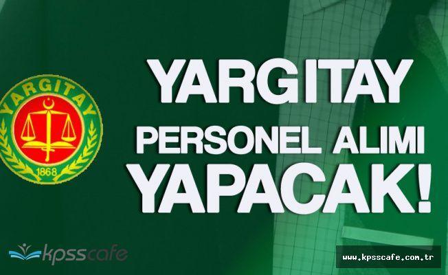 Yargıtay Başkanlığı İŞKUR Aracılığıyla KPSS Şartsız 279 İşçi Alımı Yapıyor