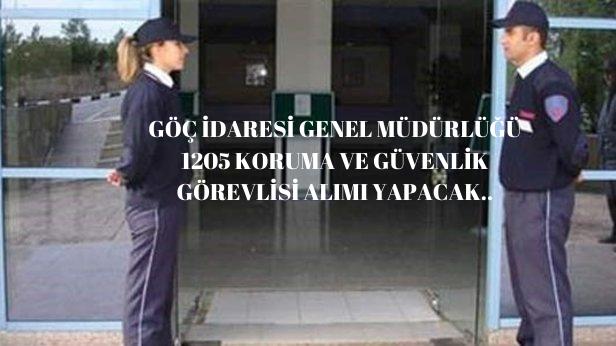 İçişleri Bakanlığı Göç İdaresi Müdürlüğü 1215 Koruma Ve Güvenlik Görevlisi Alımı Yapacak
