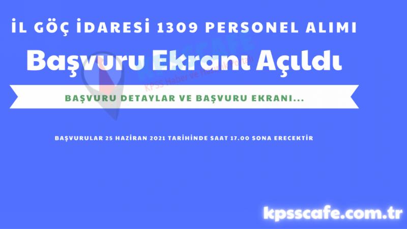 İçişleri Bakanlığı Göç İdaresi Müdürlüğü 1309 Personel Alımı Başvuru Ekranı Açıldı