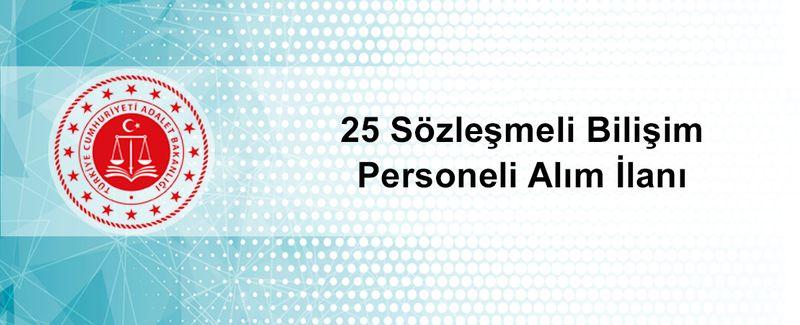 Adalet Bakanlığı Yüksek Maaşla 25 Sözleşmeli Bilişim Personeli Alımı Yapacak
