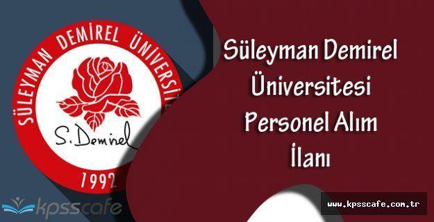 Süleyman Demirel Üniversitesi Sözleşmeli 26 Sağlık Personeli Alımı Yapacak