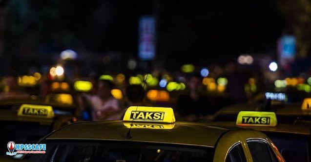 İçişleri Bakanlığı'ndan 81 İL Valiliğine Taksi Genelgesi Gönderildi