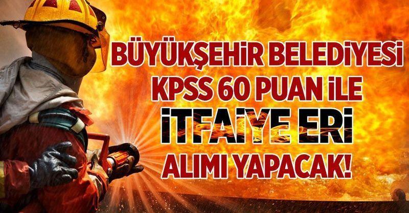 Ankara Büyükşehir Belediyesi Kadın Erkek En Az Ön lisans Mezunu 150 İtfaiye Eri Alımı Yapacak