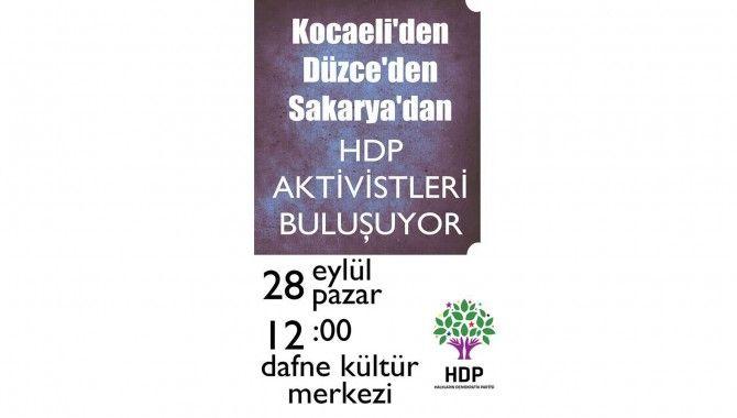 HDP'liler Dafne'de buluşuyor