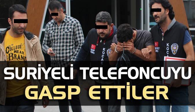 Suriyeli telefoncuyu gasp ettiler