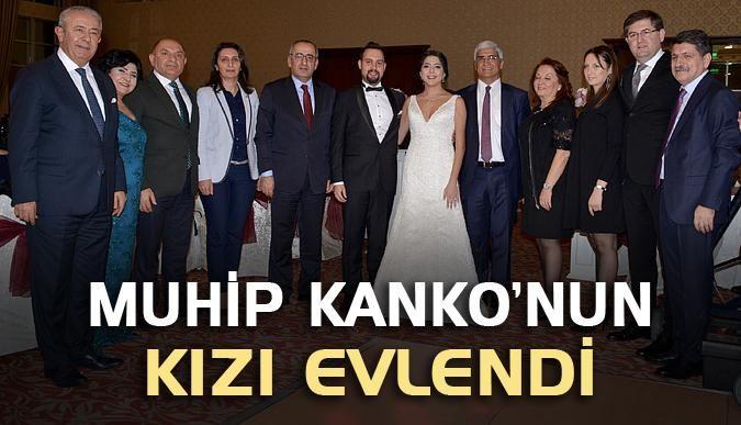 Muhip Kanko'nun kızı evlendi