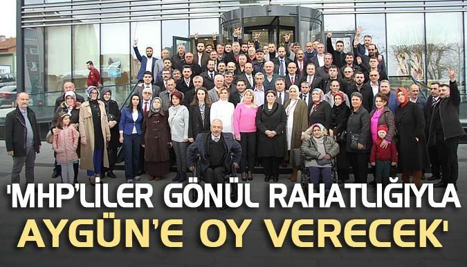 MHP'liler gönül rahatlığıyla Aygün'e oy verecek