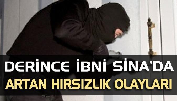 Derince İbni Sina'da artan hırsızlık olayları
