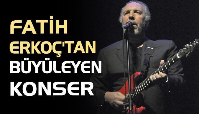 Fatih Erkoçtan büyüleyen konser