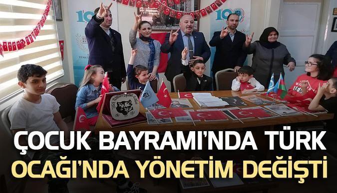 Çocuk Bayramı'nda Türk Ocağı'nda yönetim değişti
