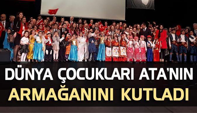 Dünya çocukları Ata'nın armağanını kutladı