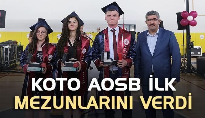 KOTO AOSB ilk mezunlarını verdi