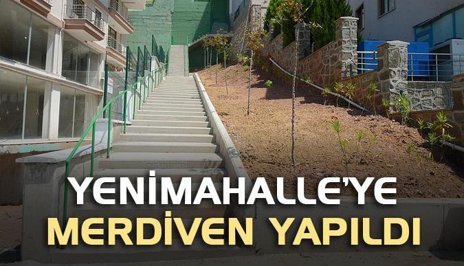 Yenimahalle'ye merdiven yapıldı