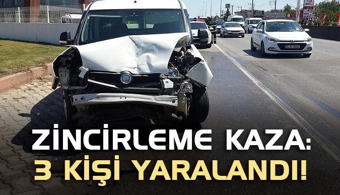 Zincirleme kaza: 3 kişi yaralandı!