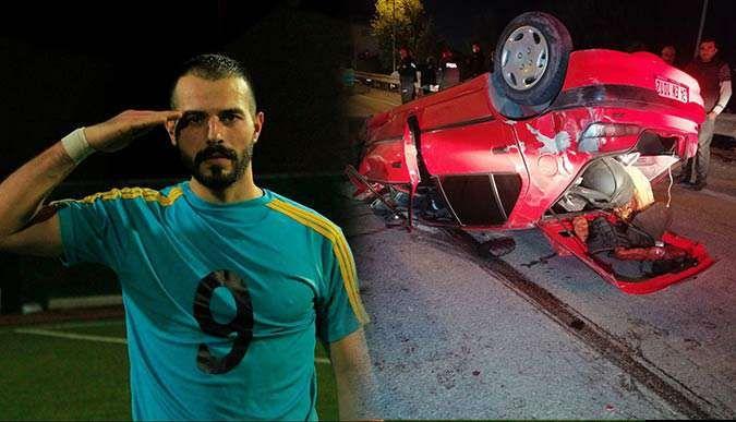 Feci kazada emniyet kemeri hayatını kurtardı