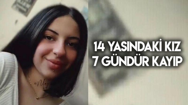 14 yaşındaki kız 7 gündür kayıp