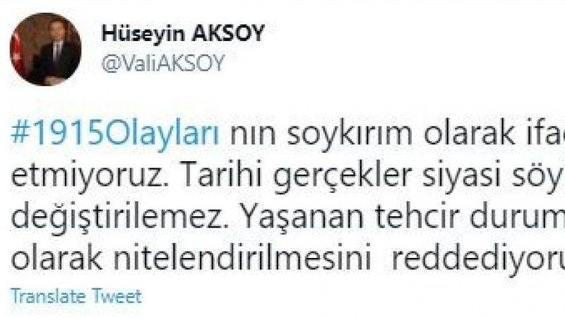 "Vali Aksoy'dan, Biden'e ""Soykırım"" tepkisi"