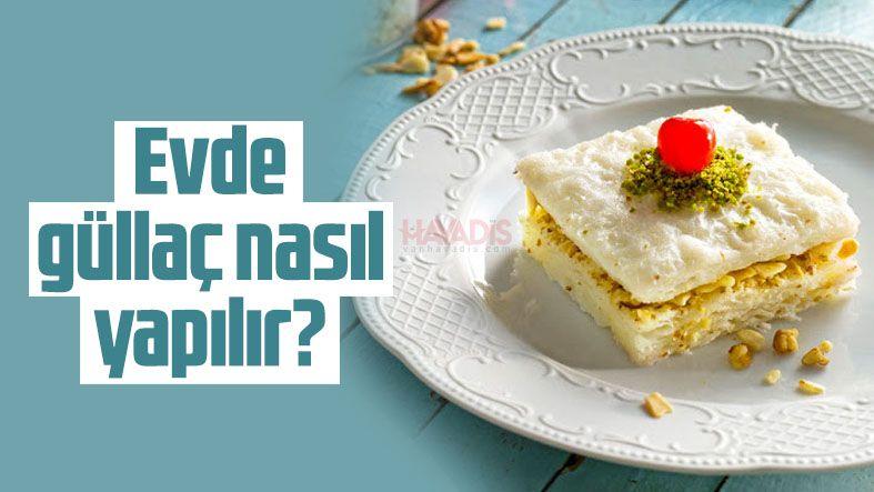 Evde güllaç tatlısı nasıl yapılır? Güllaç yufkası nasıl yapılır?