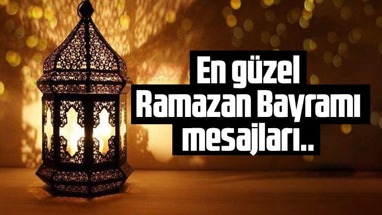 Ramazan Bayramı mesajları 2021! Resimli Ramazan Bayramı ve sözleri...