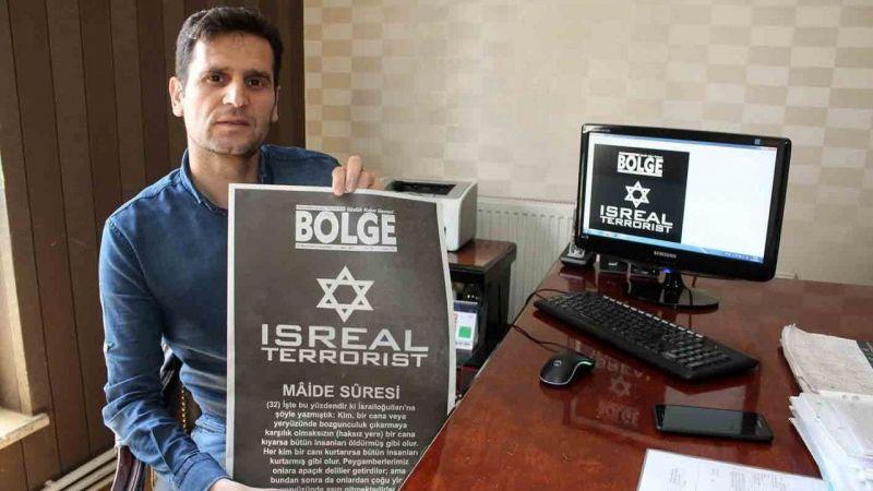 Van Bölge Gazetesi'nden İsrail'e tepki