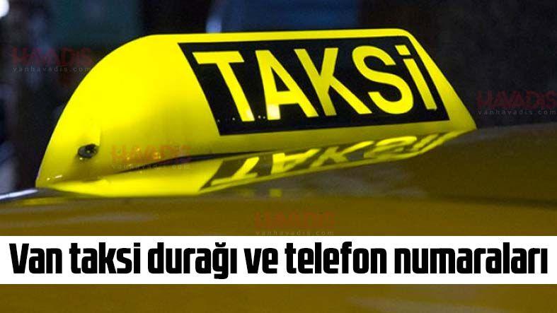 Van taksi durağı ve telefon numaraları